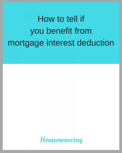How to tell if you benefit from mortgage interest deduction